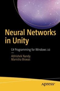 Neural Networks in Unity: C# Programming for Windows 10-cover