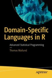 Domain-Specific Languages in R: Advanced Statistical Programming-cover