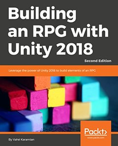 Building an RPG with Unity 2018 - Second Edition-cover