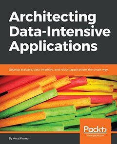 Architecting Data Intensive Applications-cover