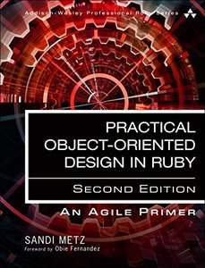 Practical Object-Oriented Design: An Agile Primer Using Ruby (2nd Edition)-cover