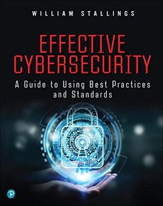 Effective Cybersecurity: A Guide to Using Best Practices and Standards (Paperback)-cover
