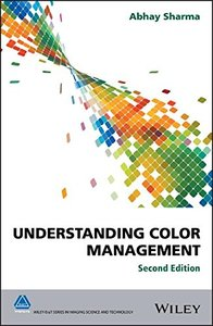 Understanding Color Management (The Wiley-IS&T Series in Imaging Science and Technology)-cover