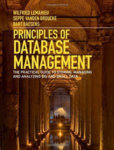Principles of Database Management: The Practical Guide to Storing, Managing and Analyzing Big and Small Data-cover