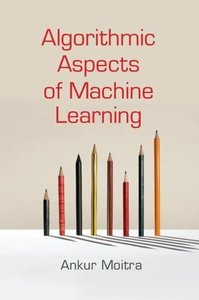 Algorithmic Aspects of Machine Learning (Hardcover)-cover