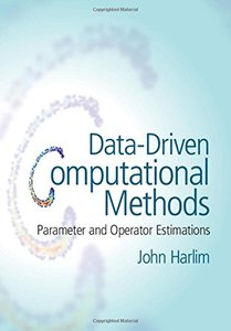Data-Driven Computational Methods: Parameter and Operator Estimations-cover