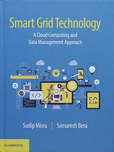 Smart Grid Technology: A Cloud Computing and Data Management Approach-cover