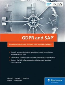 GDPR and SAP: Data Privacy with SAP Business Suite and SAP S/4HANA (SAP PRESS)-cover