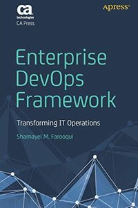 Enterprise DevOps Framework: Transforming IT Operations-cover