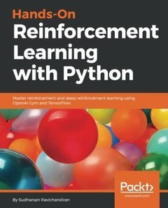 Hands-On Reinforcement Learning with Python: Master reinforcement and deep reinforcement learning using OpenAI Gym and TensorFlow-cover