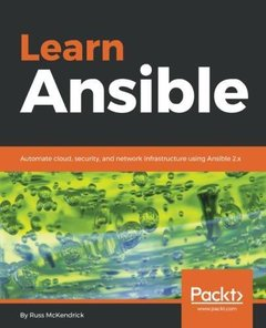 Learn Ansible: Automate cloud, security, and network infrastructure using Ansible 2.x-cover