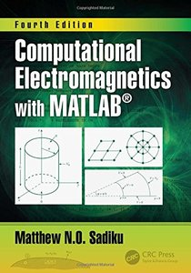 Computational Electromagnetics with MATLAB, Fourth Edition-cover