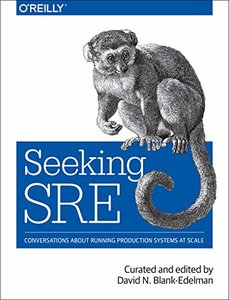 Seeking SRE: Conversations About Running Production Systems at Scale-cover