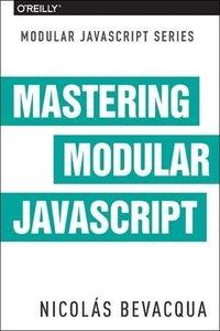 Mastering Modular JavaScript (Paperback)-cover