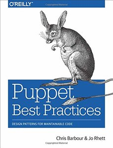 Puppet Best Practices: Design Patterns for Maintainable Code-cover