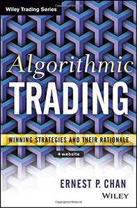 Algorithmic Trading: Winning Strategies and Their Rationale-cover