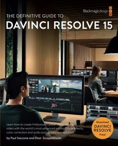 The Definitive Guide to DaVinci Resolve 15: Editing, Color, Audio, and Effects (The Blackmagic Design Learning Series)-cover