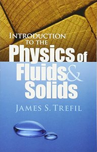 Introduction to the Physics of Fluids and Solids (Paperback)-cover
