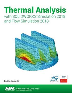 Thermal Analysis with SOLIDWORKS Simulation 2018 and Flow Simulation 2018-cover