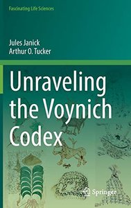 Unraveling the Voynich Codex (Fascinating Life Sciences)-cover