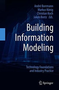 Building Information Modeling: Technology Foundations and Industry Practice-cover