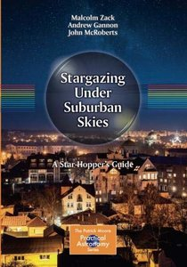 Stargazing Under Suburban Skies: A Star-Hopper's Guide (The Patrick Moore Practical Astronomy Series)-cover