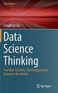 Data Science Thinking: The Next Scientific, Technological and Economic Revolution (Data Analytics)-cover
