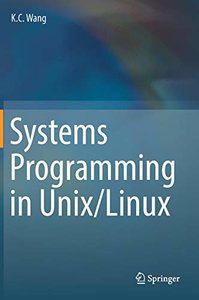 Systems Programming in Unix/Linux (Hardcover)