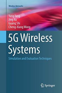 5g Wireless Systems: Simulation and Evaluation Techniques (Wireless Networks)-cover