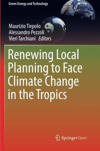 Renewing Local Planning to Face Climate Change in the Tropics (Green Energy and Technology)-cover