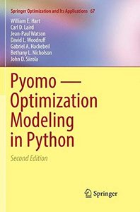 Pyomo ― Optimization Modeling in Python (Springer Optimization and Its Applications)-cover