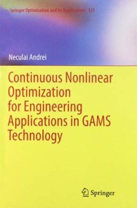 Continuous Nonlinear Optimization for Engineering Applications in Gams Technology (Springer Optimization and Its Applications)-cover