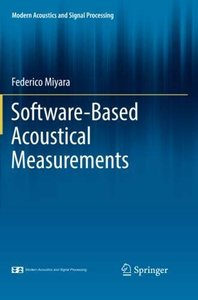 Software-Based Acoustical Measurements (Modern Acoustics and Signal Processing)
