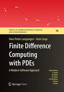 Finite Difference Computing with PDEs: A Modern Software Approach (Texts in Computational Science and Engineering)-cover