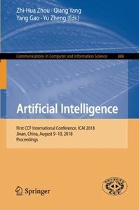 Artificial Intelligence: First CCF International Conference, ICAI 2018, Jinan, China, August 9-10, 2018, Proceedings (Communications in Computer and Information Science)-cover