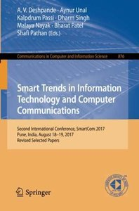 Smart Trends in Information Technology and Computer Communications: Second International Conference, SmartCom 2017, Pune, India, August 18-19, 2017, ... in Computer and Information Science)-cover