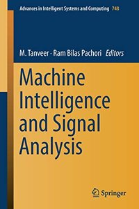 Machine Intelligence and Signal Analysis (Advances in Intelligent Systems and Computing)-cover