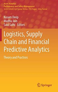 Logistics, Supply Chain and Financial Predictive Analytics: Theory and Practices (Asset Analytics)-cover