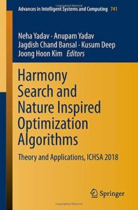 Harmony Search and Nature Inspired Optimization Algorithms: Theory and Applications, ICHSA 2018 (Advances in Intelligent Systems and Computing)-cover