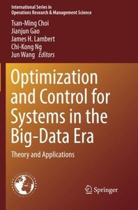 Optimization and Control for Systems in the Big-Data Era: Theory and Applications (International Series in Operations Research & Management Science)-cover