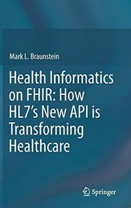 Health Informatics on FHIR: How HL7's New API is Transforming Healthcare-cover