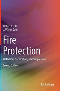 Fire Protection: Detection, Notification, and Suppression-cover