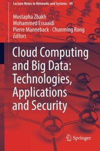 Cloud Computing and Big Data: Technologies, Applications and Security (Lecture Notes in Networks and Systems)-cover