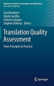 Translation Quality Assessment: From Principles to Practice (Machine Translation: Technologies and Applications)-cover