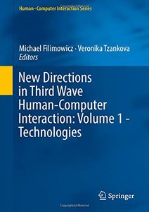 New Directions in Third Wave Human-Computer Interaction: Volume 1 - Technologies (Human–Computer Interaction Series)-cover