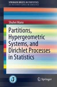 Partitions, Hypergeometric Systems, and Dirichlet Processes in Statistics (SpringerBriefs in Statistics)