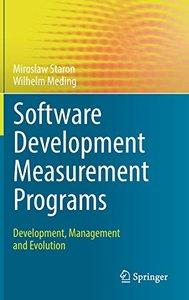 Software Development Measurement Programs: Development, Management and Evolution-cover