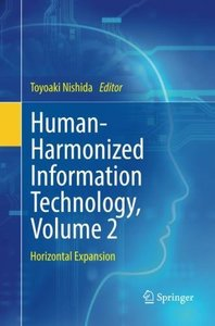 Human-Harmonized Information Technology, Volume 2: Horizontal Expansion-cover