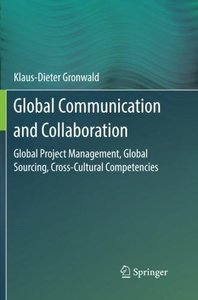 Global Communication and Collaboration: Global Project Management, Global Sourcing, Cross-Cultural Competencies-cover