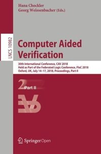 Computer Aided Verification: 30th International Conference, CAV 2018, Held as Part of the Federated Logic Conference, FloC 2018, Oxford, UK, July ... Part II (Lecture Notes in Computer Science)-cover
